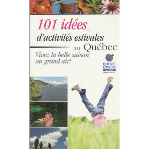 101 idées d'activité estivales au Québec