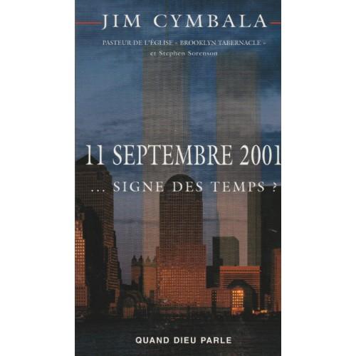 11 septembre 2001  signe des temps  Jim Cymbala