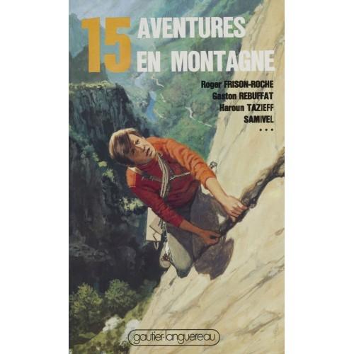15 aventures en montagne collectif