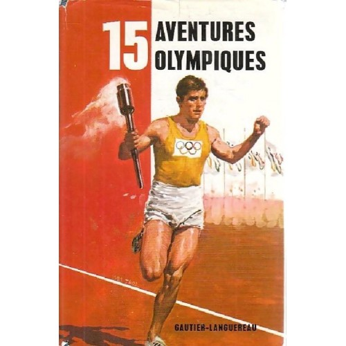 15 aventures olympiques collectif