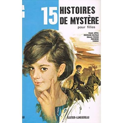15 histoires de mystère pour filles Collectif