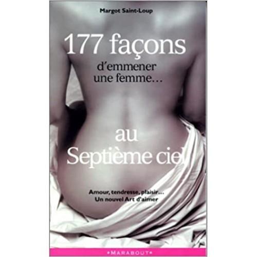 177 façons d'emmener une femme au septième ciel  Margot Saint-Loup