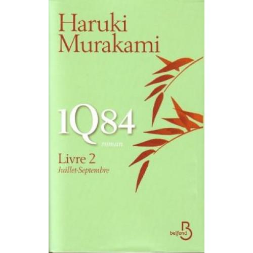 1Q84 livre 2 Juillet-Septembre Haruki Murakami