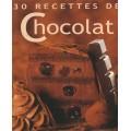 30 recettes de chocolat  Frédéric Berqué