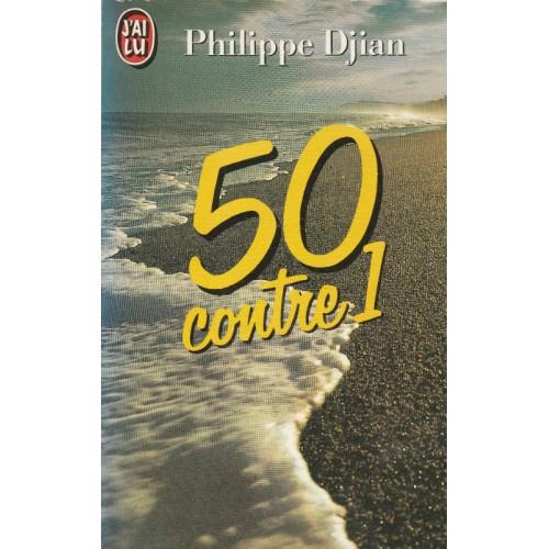50 contre 1  Philippe Djian