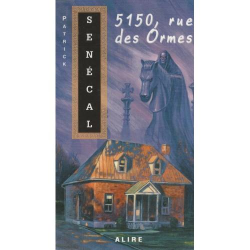 5150 Rue Des Ormes  Patrick Sénécal