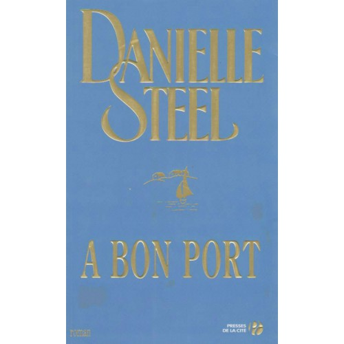 A bon port Danielle Steel