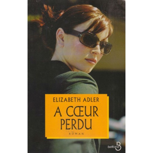 A cœur perdu Elizabeth Adler