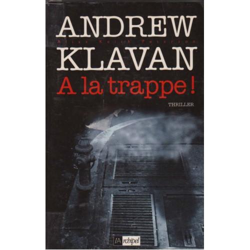 A la trappe Andrew Klavan