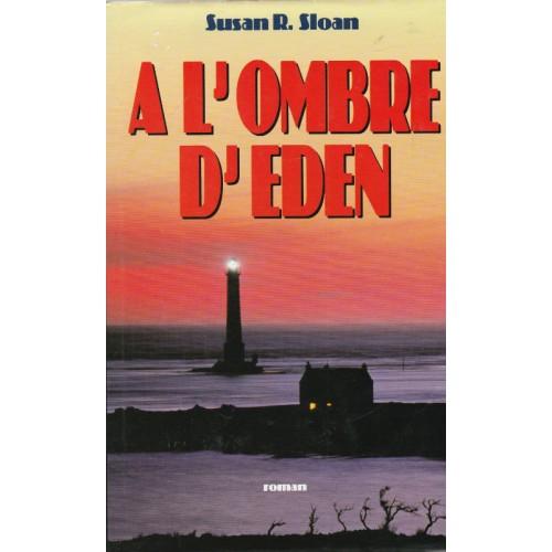 A l'ombre d'Eden Susan R Sloan