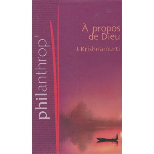 A propos de Dieu J Krishnamurti
