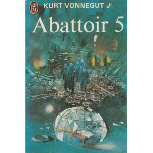 Abattoir 5  Kurt Vonnegut Jr.