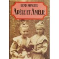Adèle et Amélie  Denis Monette
