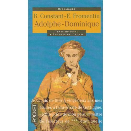 Adolphe-Dominique   B Constant E.Fromentin