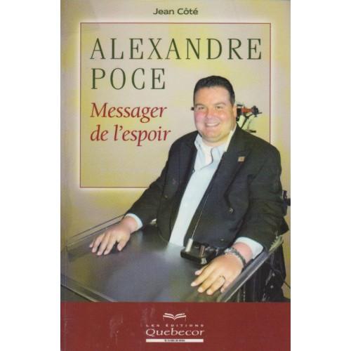 Alexandre Poce Messager de l'espoir   Jean Côté
