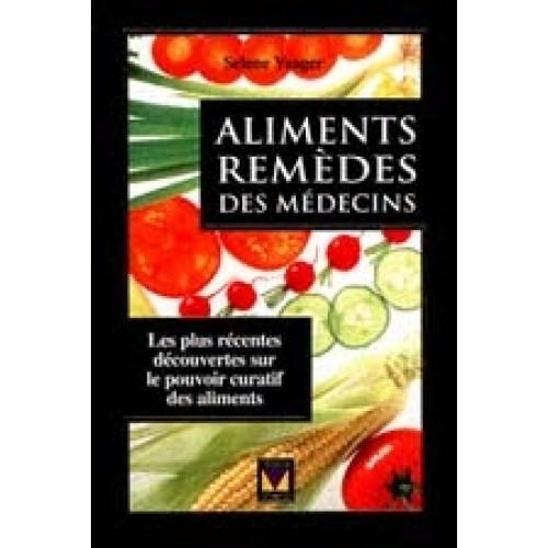 Aliments remèdes des médecins  Selene Yeager