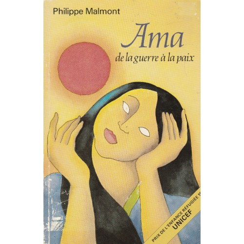 Ama De la guerre a la paix  Philippe Malmont