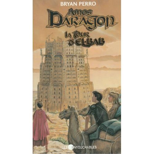 Amos Daragon La tour d'El-Bab No 5 Bryan Perro