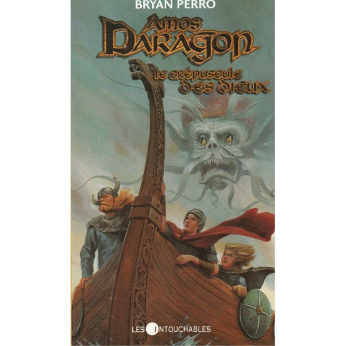 Amos Daragon Le crépuscule des dieux  no 3 Bryan Perro
