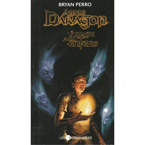 Amos Daragon, Voyage aux enfers no 7  Bryan Perro