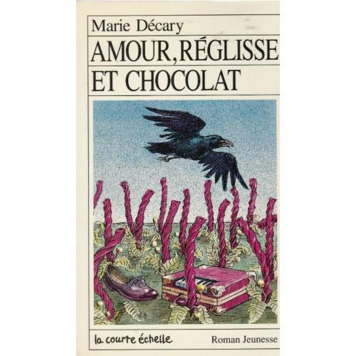 Amour réglisse et chocolat  Mary Décary