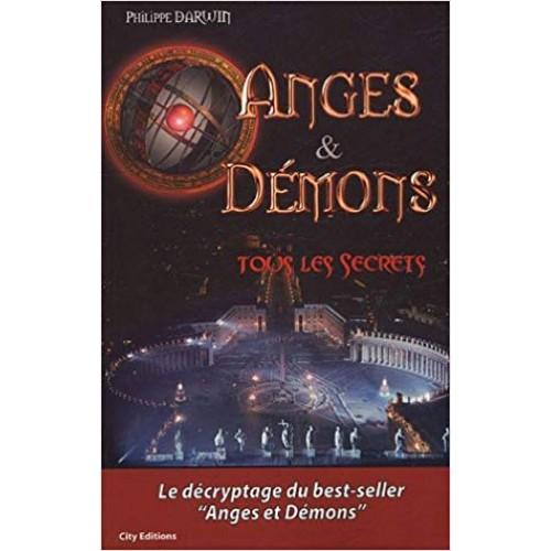 Anges et démons tous les secrets  Philippe Darwin