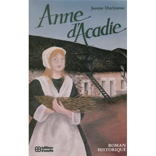 Anne d'Acadie  Jeanne Duclozeau