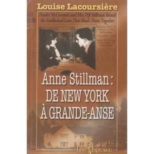 Anne Stillman De New York a Grande Anse  Louise Lacoursiere