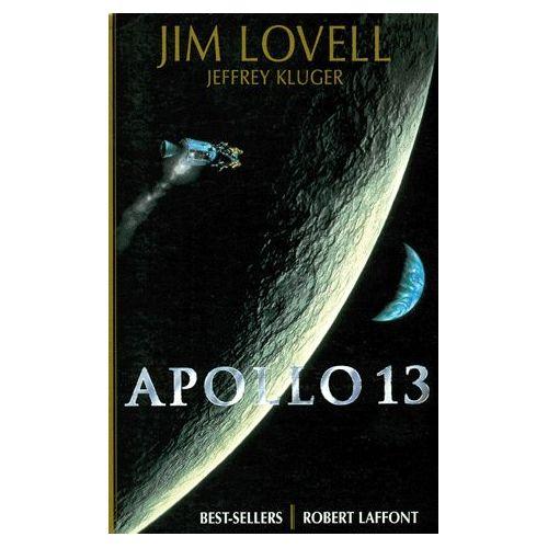 Apollo 13 perdus dans l'espace Jim Lovell Jeffrey Kluger
