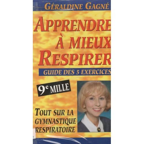 Apprendre a mieux respirer Géraldine Gagné