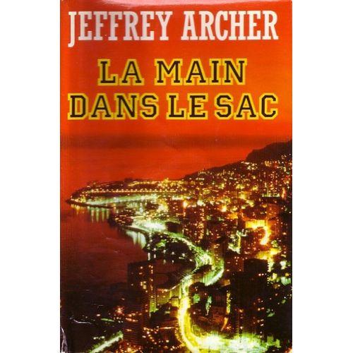 La main dans le sac  Jeffrey Archer