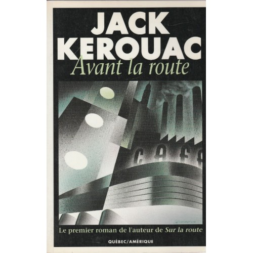 Avant la route  Jack Kerouac