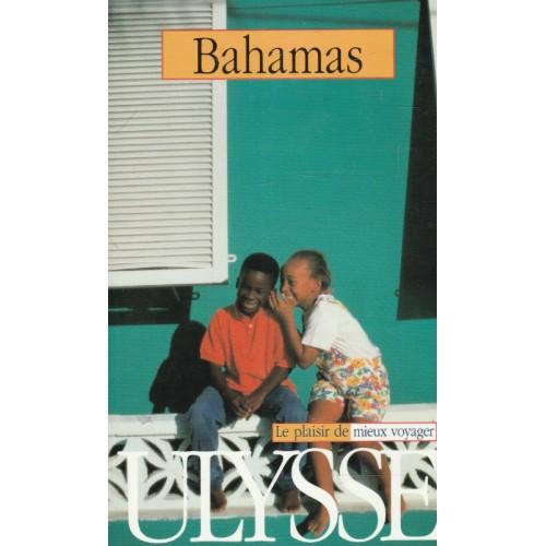 Bahamas Le plaisir de mieux voyager