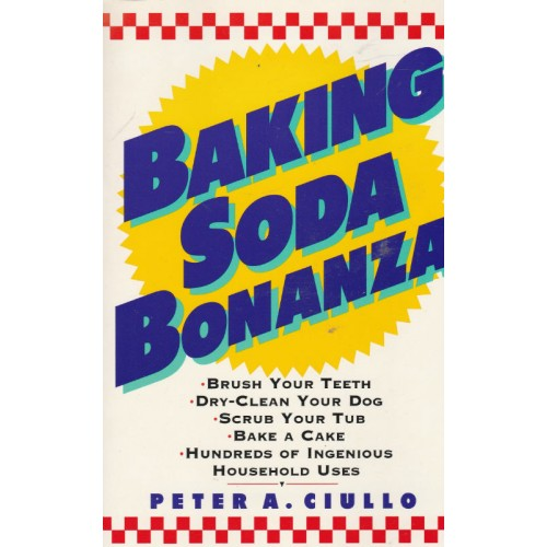 Baking soda Bonanza  Peter A Ciullo