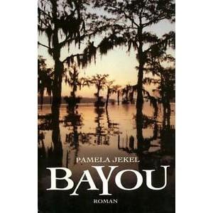 Bayou  Pamela Jekel