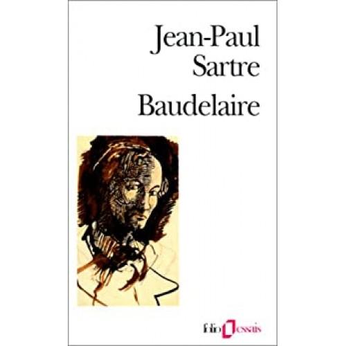 Beaudelaire Jean-Paul Sartre