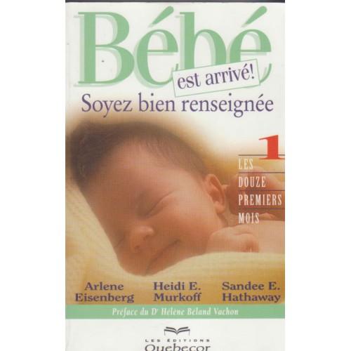 Bébé est arrivé Soyez bien renseigné  Arlete Eisenberg