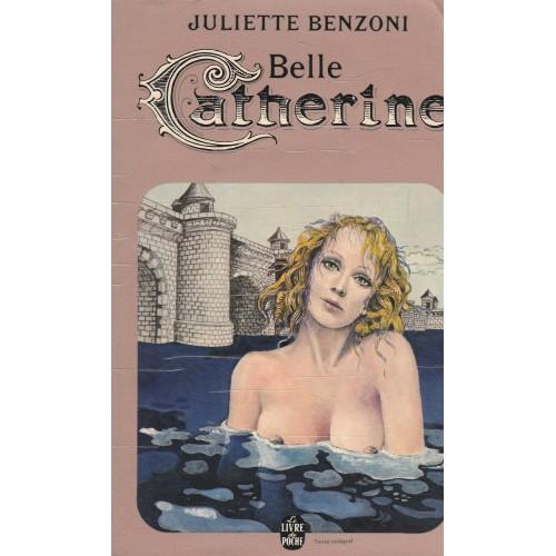 Belle Catherine  Juliette Benzoni