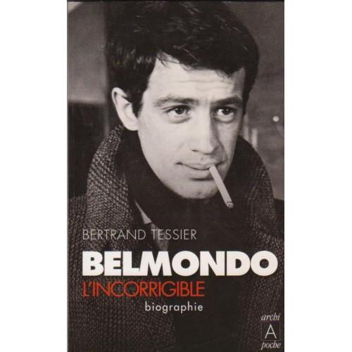 Belmondo l'incorrigible Bertrand Tessier