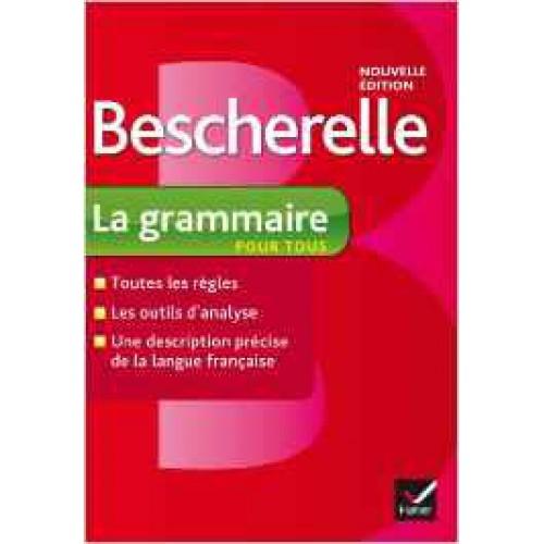 Beschelle La grammaire pour tous  Suzanne Teasdale  Cécile Dubé