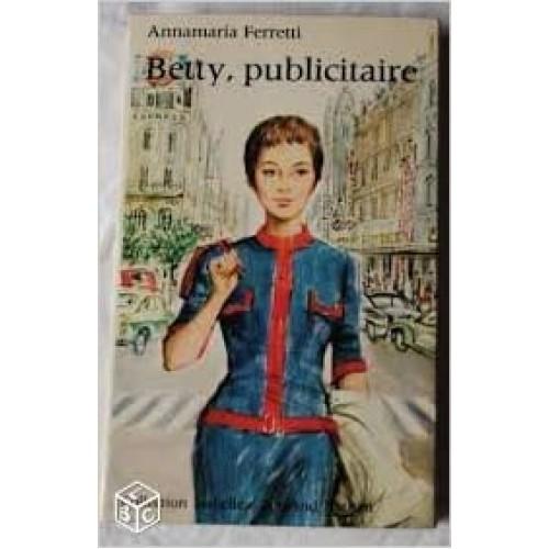 Betty publicitaire  Anna-Maria-Ferreti