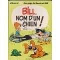 Bill nom d'un chien