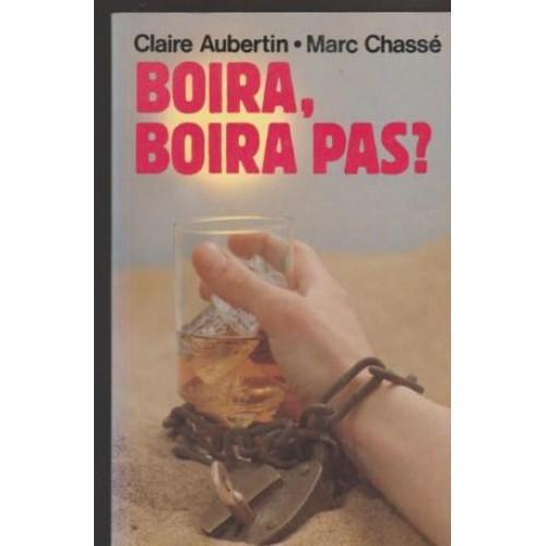 Boira Boira pas  Claire Aubertin Marc Chassé