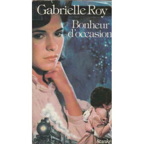 Bonheur d'occasion  Gabrielle Roy