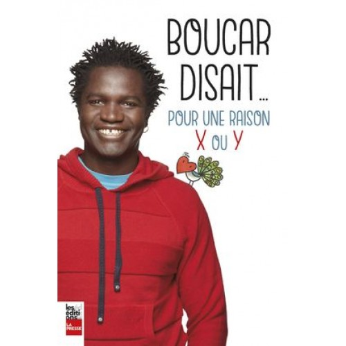 Boucar disait jour une raison X ou Y   Boucar Diouf