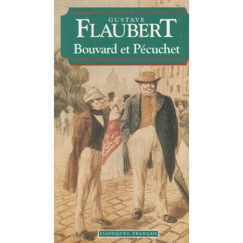 Bouvard et Pécuchet   Gustave Flaubert