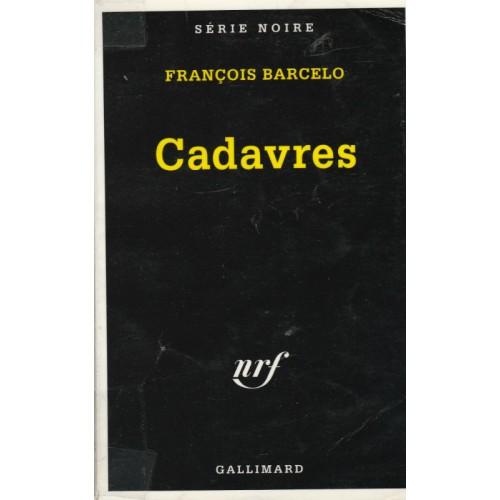 Cadavres  Francois Barcelo Grand format