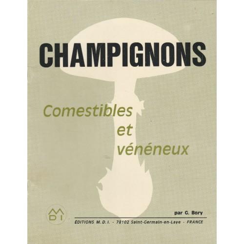 Champignons comestibles et vénéneux   J Bory