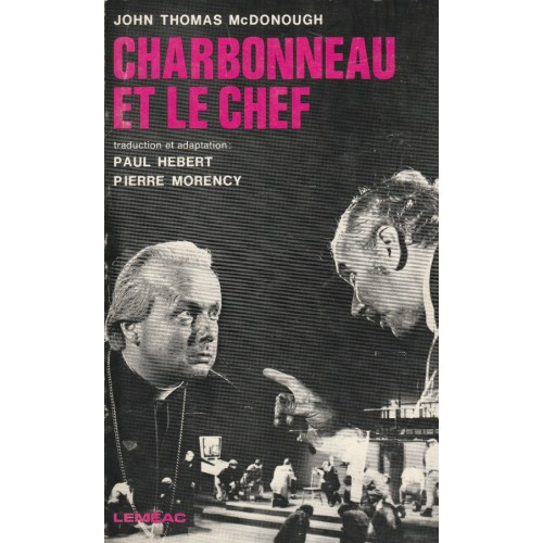 Charbonneau et le chef  John Thomas Mac Donald