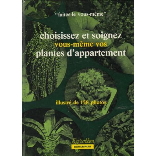 Choisissez et soignez vous même vos plantes d'appartement Pierre-Auguste et Jean Roviere